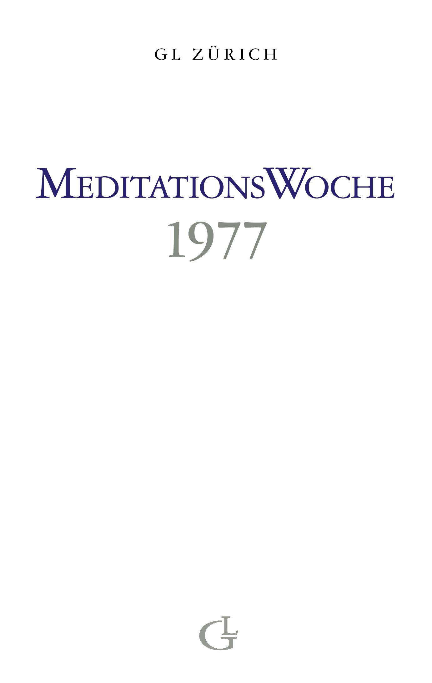 Cover des Buches Meditationswoche 1977 von Medium Beatrice Brunner